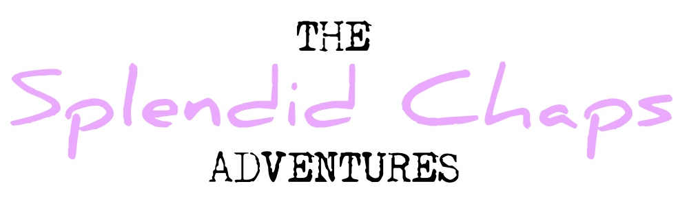 The Splendid Chaps Adventures