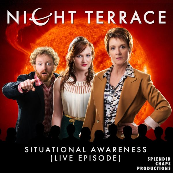 Night Terrace: Situational Awareness (live episode)